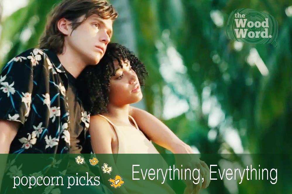 Popcorn+Picks+Review%3A+%E2%80%9CEverything%2C+Everything%E2%80%9D
