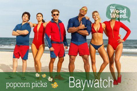 "Popcorn Picks Review: ""Baywatch"""