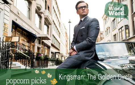 "Popcorn Picks Review: ""Kingsman: The Golden Circle"""