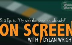 "On Screen S. 3 Ep. 14: ""Oy with the poodles, already!"""