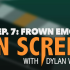 On Screen S. 4 Ep. 7: Frown Emoji