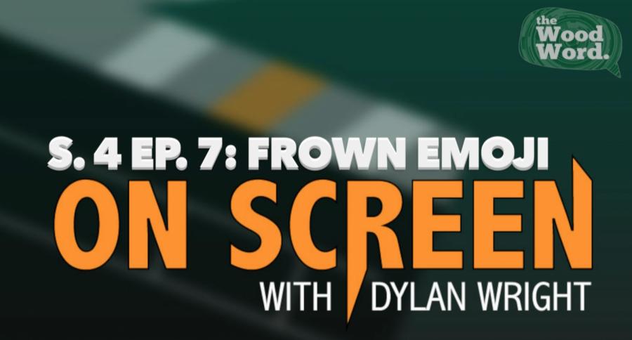 On Screen S. 4 Ep. 7: Frown Emoji