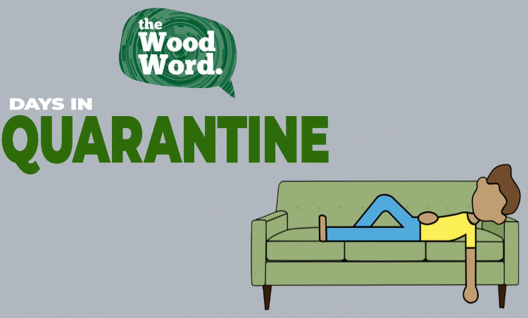 The Wood Word Days in Quarantine: Editor-in-Chief Justin Kucharski